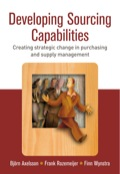 Developing Sourcing Capabilities: Creating Strategic Change in Purchasing and Supply Management - Whole