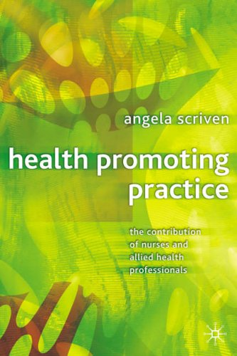 Health Promoting Practice: The Contribution of Nurses and Allied Health Professionals