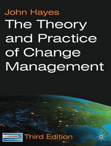 The Theory and Practice of Change Management 3rd Edition