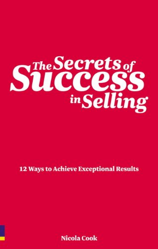 The Secrets of Success in Selling