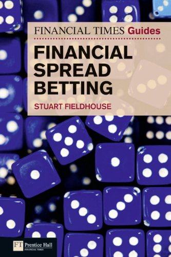The FT Guide to Financial Spread Betting