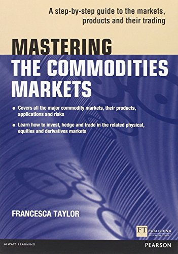 Mastering the Commodities Markets - Çağlayan Kitap