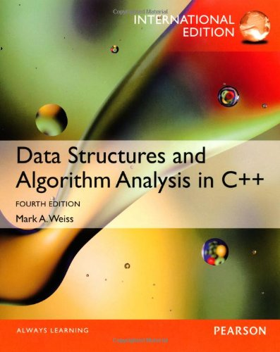 Data Structures and Algorithm Analysis in C++, International Edition