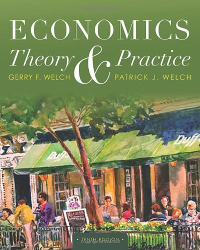 Economics: Theory and Practice, 10th Edition