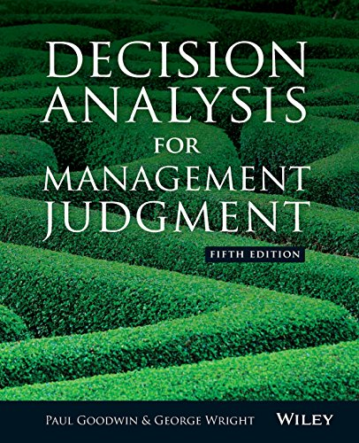 Decision Analysis for Management Judgment,