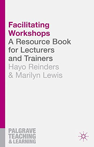 Facilitating Workshops: A Resource Book for Lecturers and Trainers