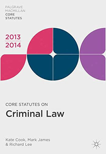 Core Statutes on Criminal Law 2013-14