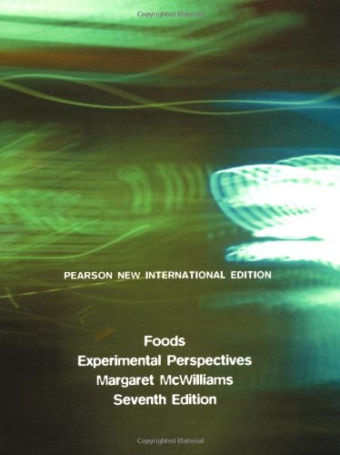 Foods: Pearson New International Edition