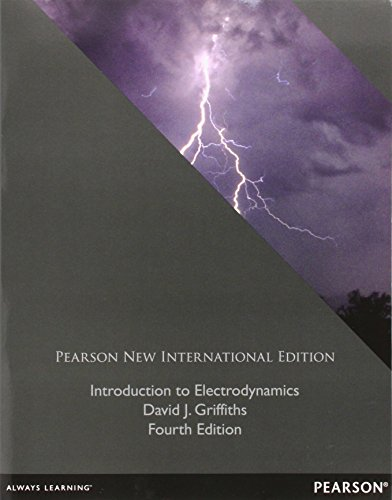 Introduction to Electrodynamics: Pearson New International Edition
