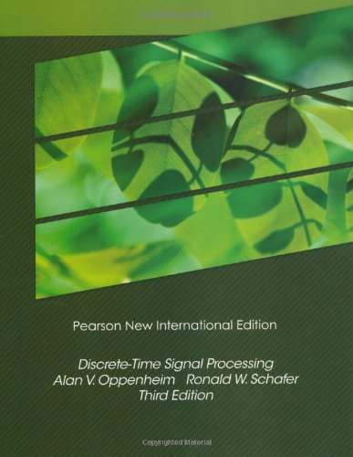 Discrete-Time Signal Processing: Pearson New International Edition