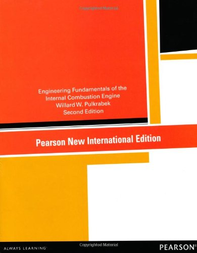 Engineering Fundamentals of the Internal Combustion Engine: Pearson New International Edition