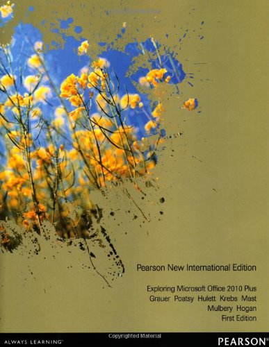 Exploring Microsoft Office 2010 Plus: Pearson New International Edition
