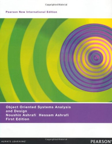 noushin ashrafi and hessan ashrafi object oriented systems analysis and design pearson education Readbag users suggest that object_oriented_programming is worth reading  noushin &amp ashrafi, hessam object oriented system analysis and design new jersey .