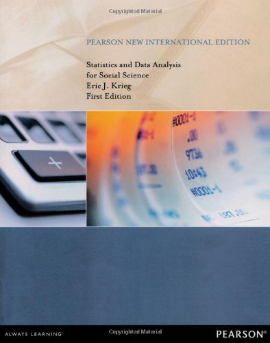 Statistics and Data Analysis for Social Science: Pearson New International Edition