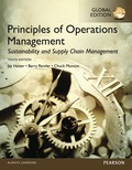 Principles of Operations Management: Sustainability and Supply Chain Management, Global Edition