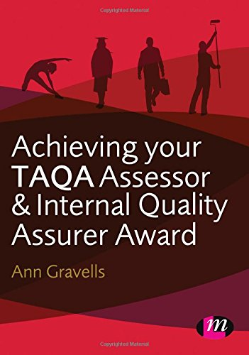 Achieving your TAQA Assessor and Internal Quality Assurer Award