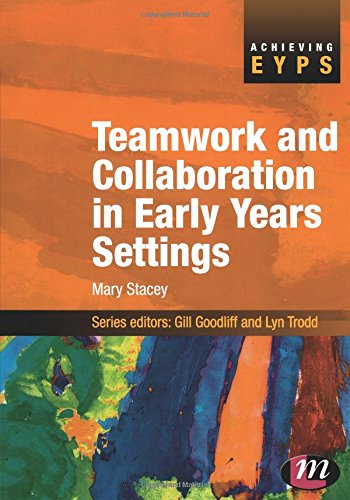 Teamwork and Collaboration in Early Years Settings