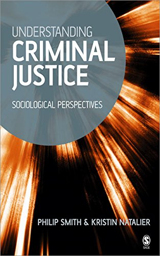 Understanding Criminal Justice: Sociological Perspectives