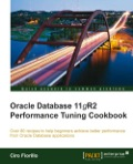 Oracle Database 11gR2 Performance Tuning Cookbook