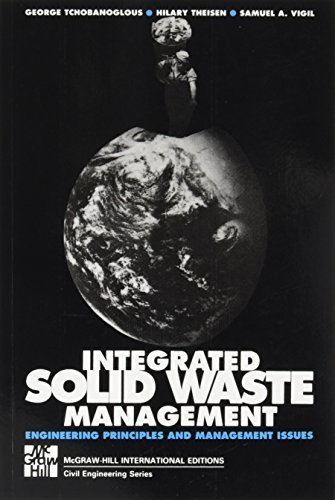 Integrated Solid Waste Management: Engineering Principles and Management Issues