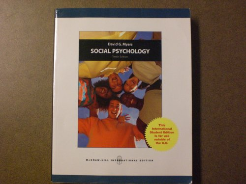 social psychology myer ed 10 Psychology flashcards description date stars chapters 1-4 social psychology franzoi (62 cards) 2017-02-01 4 classical conditioning & learning.