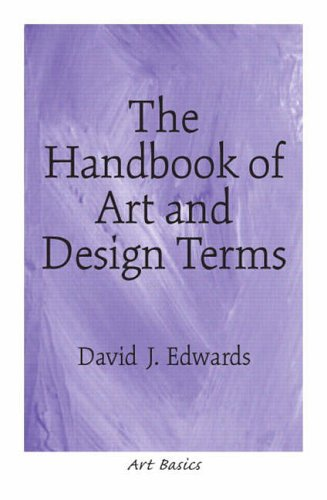 The Handbook of Art and Design Terms (Art Basics)