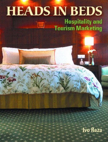 Heads in Beds: Hospitality and Tourism Marketing