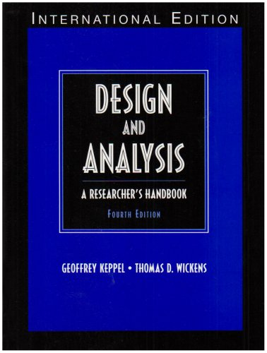 Design and Analysis:A Researcher's Handbook: International Edition