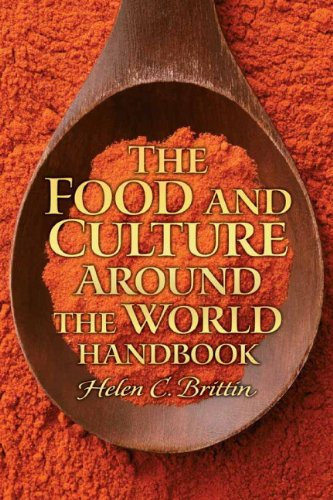 Food and Culture Around the World Handbook, The