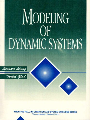 Modeling of Dynamic Systems (Prentice Hall Information & System Sciences Series)