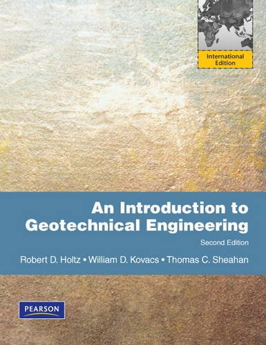 Introduction to Geotechnical Engineering, An:International Edition