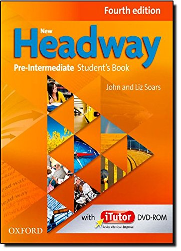 New Headway: Pre-Intermediate Fourth Edition: Student s Book and iTutor Pack