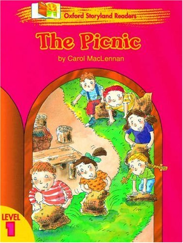Oxford Storyland Readers: The Picnic Level 1 (Oxford Storyland readers. Level 1)