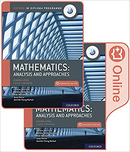 Mathematics: Analysis and Approaches, Higher Level, Course Companion (Oxford Ib Diploma Programme)