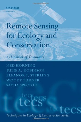 Remote Sensing for Ecology and Conservation: A Handbook of Techniques (Techniques in Ecology & Conservation)