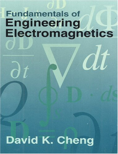 Fundamentals of Engineering Electromagnetics (Addison-Wesley Series in Electrical Engineering)