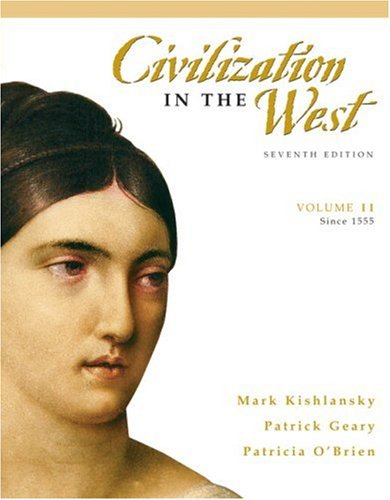 Civilization in the West: (since 1555) v. 2