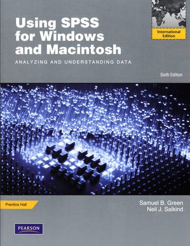 Using SPSS for Windows and Macintosh:Analyzing and Understanding Data:International Edition