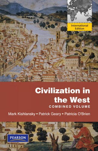 Civilization in the West, Penguin Academic Edition, Combined Volume:International Edition