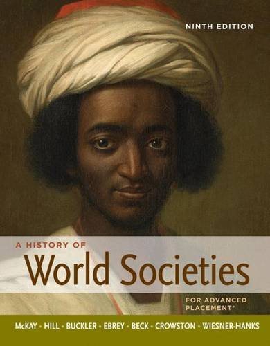 A History of World Societies 9th Edition (Complete)
