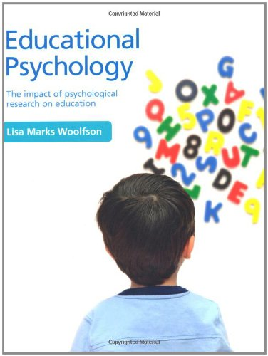 Educational Psychology: The Impact of Psychological Research on Education