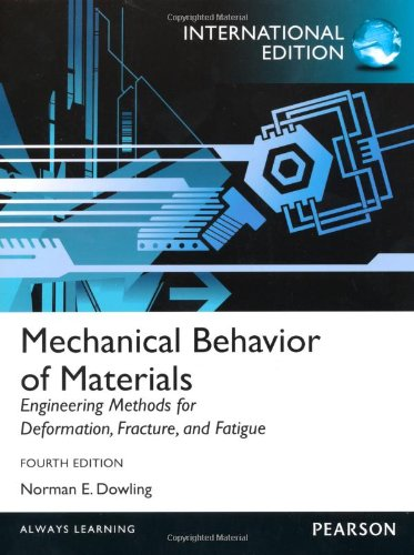Mechanical Behavior of Materials:International Edition