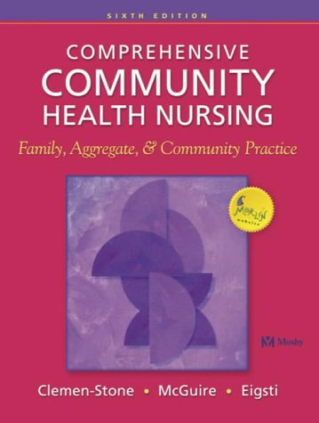 Comprehensive Community Health Nursing: Family, Aggregate and Community Practice