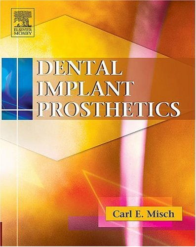 Dental Implant Prosthetics, 1e