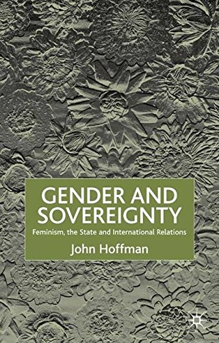 feminism in international relations This introduction to feminist international relations discusses the history, present and future of the field with a unique format, it examines issues including global governance, the united nations, war, peace, security, science, beauty and human rights.