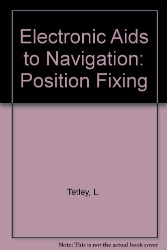 Electronic Aids to Navigation: Position Fixing