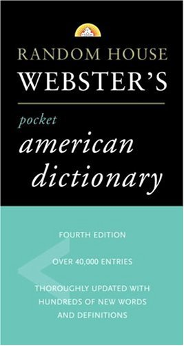 Rhw Pocket American Dictionary 4th (Best-Selling Random House Webster s Pocket Reference)