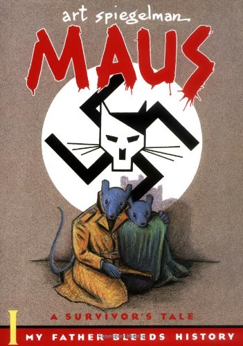 Maus: My Father Bleeds History v. 1: A Survivor s Tale