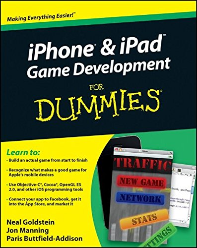 iPhone and iPad Game Development For Dummies