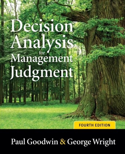 Decision Analysis for Management Judgment: Fourth Edition (Wiley)